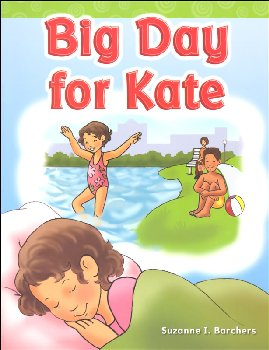 Big Day for Kate (Long Vowel Stories)