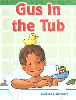 Gus in the Tub (Short Vowel Stories)