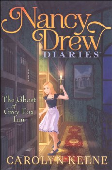 Ghost of Grey Fox Inn Book 13 (Nancy Drew Diaries)