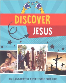 Discover Jesus: Illustrated Adventure for Kids