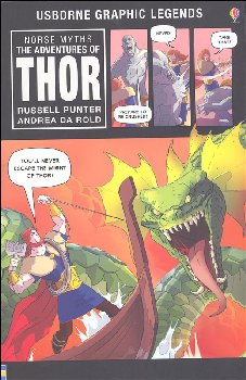 Norse Myths: Adventures of Thor (Usborne Graphic Legends)