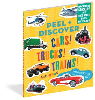 Peel + Discover: Cars! Trucks! Trains! And More!