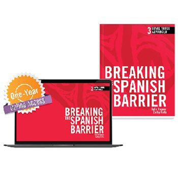 Breaking the Spanish Barrier Level 3 (Advanced) Student Book + Digital Audio & Enhancements Online Access Code - 1 Year