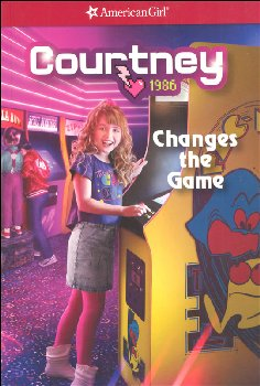 Courtney Changes the Game (American Girl)