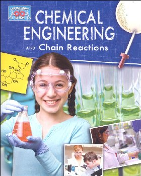 Chemical Engineering and Chain Reactions (Engineering in Action)