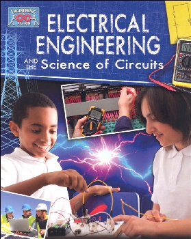 Electrical Engineering and the Science of Circuits (Engineering in Action)