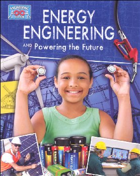Energy Engineering and Powering the Future (Engineering in Action)