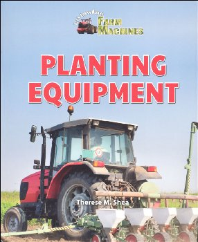 Planting Equipment (Let's Learn About Farm Machines)