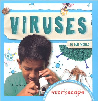 Viruses in our World (Under the Microscope)
