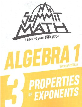 Summit Math Algebra 1 Book 3: Properties of Exponents (2nd Edition)