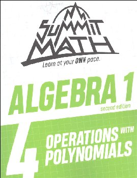 Summit Math Algebra 1 Book 4: Operations with Polynomials (2nd Edition)
