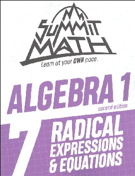 Summit Math Algebra 1 Book 7: Radical Expressions & Equations (2nd Edition)