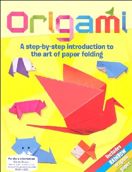 Origami: Step-by-Step Introduction to the Art of Paper Folding
