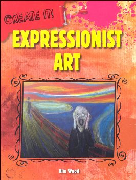 Expressionist Art (Create It!)