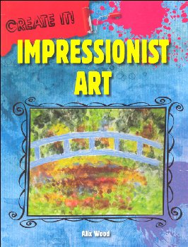 Impressionist Art (Create It!)
