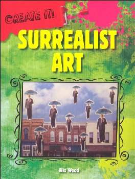 Surrealist Art (Create It!)