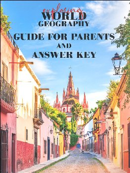 Exploring World Geography Guide for Parents and Answer Key