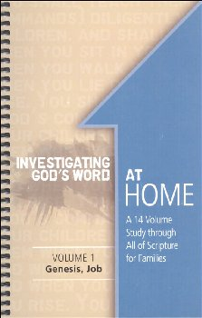 Investigating God's Word at Home Volume 1