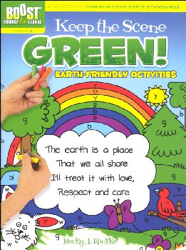 Keep the Scene Green! Earth Friendly Activities (Boost Series)