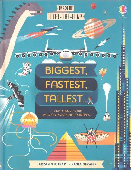 Biggest, Fastest, Tallest (Usborne Lift-the-Flap Books)