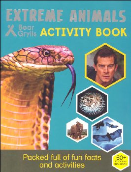 Extreme Animals Activity Book (Bear Grylls Activity Books)