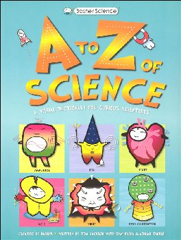 A to Z of Science (Basher Science)