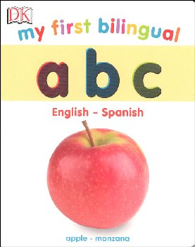 My First Bilingual A B C Board Book (English-Spanish)
