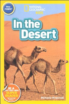 In the Desert (National Geographic Reader Pre-Reader)