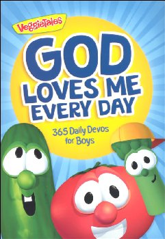 God Loves Me Every Day: 365 Daily Devos for Boys (VeggieTales)