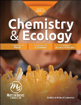 God's Design for Chemistry & Ecology Student (Master Books Edition)