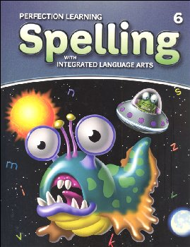 Spelling with Integrated Language Arts Student Book Grade 6