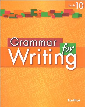 Grammar for Writing Student Edition Grade 10