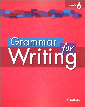 Grammar for Writing Student Edition Grade 6
