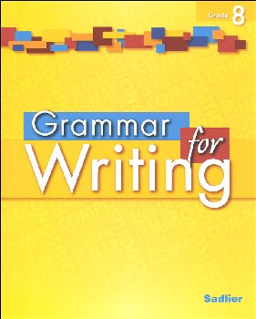 Grammar for Writing Student Edition Grade 8