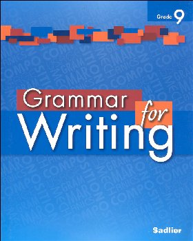 Grammar for Writing Student Edition Grade 9
