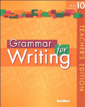 Grammar for Writing Teacher's Edition Grade 10
