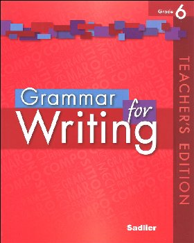 Grammar for Writing Teacher's Edition Grade 6