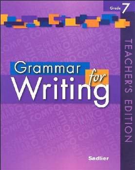 Grammar for Writing Teacher's Edition Grade 7
