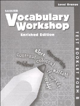 Vocabulary Workshop Enriched Test Booklet Form B Grade 4 (orange)