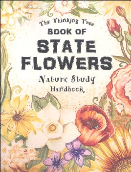Book of State Flowers Nature Study Handbook