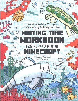 Writing Time Workbook Fun-Schooling with Minecraft