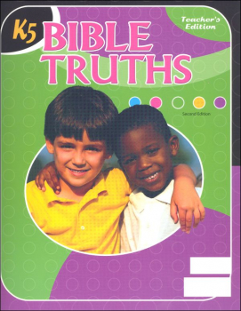 Bible Truths K5 Teacher Edition 2ED UV
