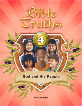 Bible Truths 4 Student Worktext 4th Edition
