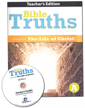 Bible Truths A Teacher Edition with CD 4th Edition