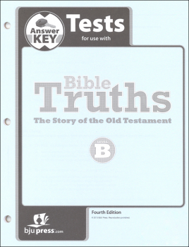 Bible Truths B Tests Answer Key 4th Edition