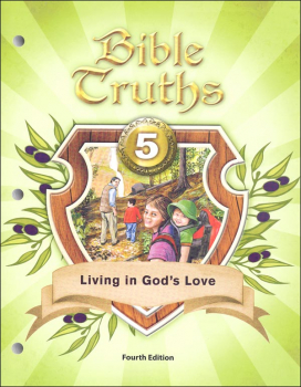 Bible Truths 5 Student Worktext 4th Edition