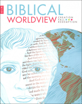 Biblical Worldview Student Textbook (King James Version)