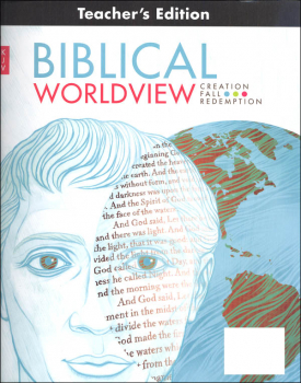 Biblical Worldview Teacher's Edition (King James Version)