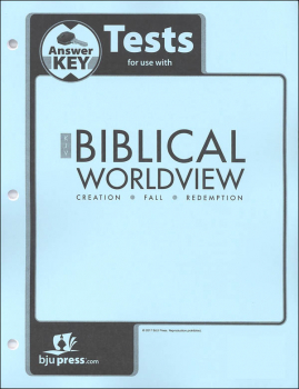 Biblical Worldview Tests Answer Key (King James Version)