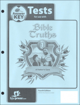 Bible Truths 1 Tests Answer Key 4th Edition